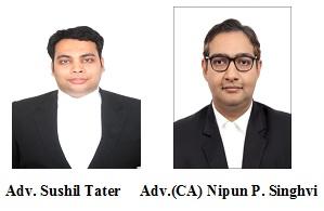 Adv. Sushil Tater and Adv.(CA.) Nipun Singhvi