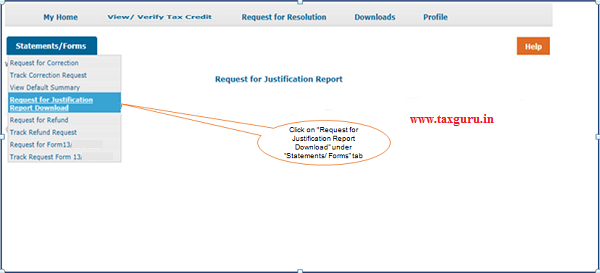 Click on Request for Justification Report Download under Statements Forms tab to initiate request to download Justification Report