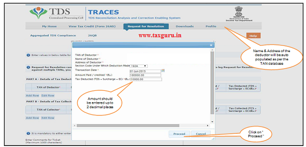 "Fill the required details such as ""TAN of deductor, Section code, Amount Paid Credited, TDS deducted"" 2"