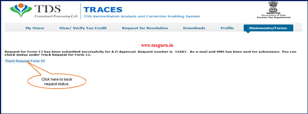 Request for Form -13 will be submitted successfully to ITD