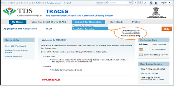 "Status of the Ticket Created can be checked from ""Resolution Tracking"""