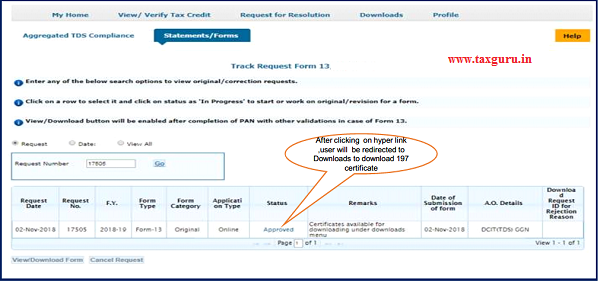 Status will be Approved if AO has approved the request of Form-13 and 197 certificate will be available to download