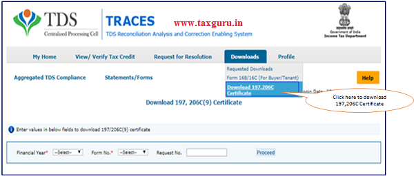 """Step 1 After log in on TRACES. Go to """"Downloads"""" tab and click on Download 197, 206C Certificate."""