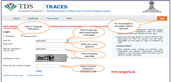 "Step 1 Login to TRACES website and select TaxpayerPAO option then enter ""User ID"", ""Password"", and ""Verification code"" to proceed further."