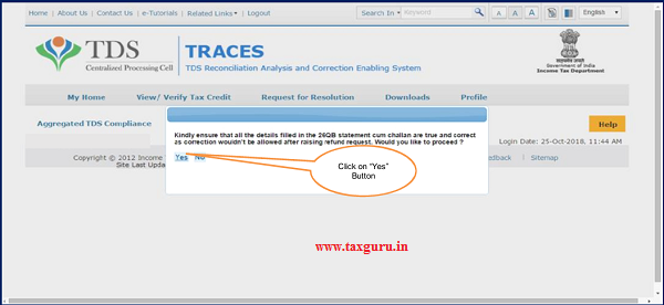 "Step 2( Contd.) Click on ""Yes"" option to continue for ""Request for Refund"