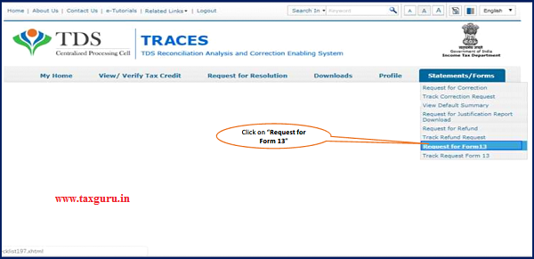 Step 2 Go to 'Statement Forms' tab and click on 'Request for Form 13' option to initiate request.