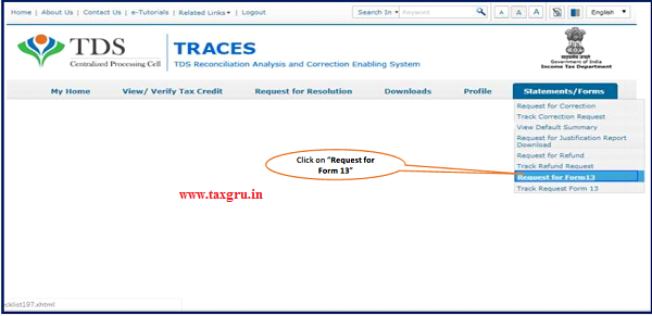 Step 2 Go to 'Statement Forms' tab and click on Request for Form 13' tab to initiate request