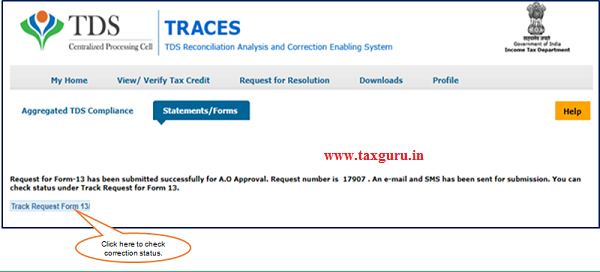 Step 3 (Contd.) Form-13 details will appear on screen. User need to submit the details.