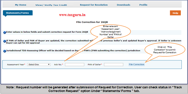 "Step 3 Enter relevant ""Assessment year"", ""Acknowledgement Number"" and ""PAN of Seller"" according to filed 26QB, then Click on ""File Correction""."