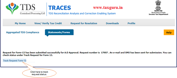 Step 3 Request for Form 13 will be submitted successfully message will display on screen