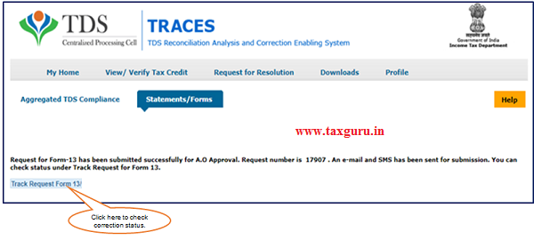 Step 3 Request for Form -13 will be submitted successfully