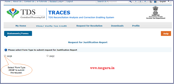 """Step 3 Select """"Form Type – 26QB"""" to submit the request for Justification Report."""