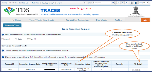"Step 4 Correction status will be ""Pending for AO Approval"". User can check AO details in ""AO Detail"" column under Track Correction Request"" option."