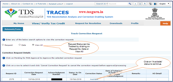 """Step 4 Go to """"Track Correction Request"""" option under """"Statements Forms"""" tab and initiate correction once the status is """" Available"""". Click on """"Available"""" status to continue"""