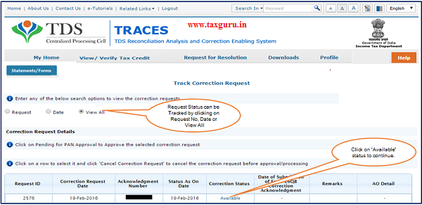 Step 4 Go to Track Correction Request option under Statements Forms tab and initiate correction once the status is Available Click on Available status to continue