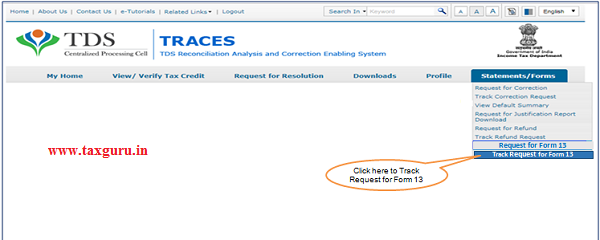 """Step 6 Go to """" Track Request Form-13"""" option under"""