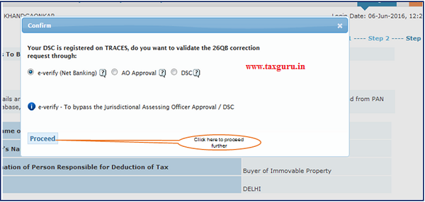 Step 9 ( Contd.) After submission of Correction Request if DSC(Digital Signature Certificate) is registered user gets the option to validate correction through E-Verify (Internet Banking