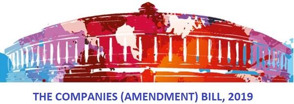 Companies (Amendment) Bill, 2019