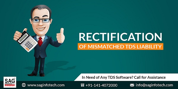 Rectification of Mismatched TDS Liability
