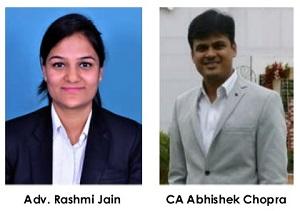 Adv. Rashmi Jain and CA Abhishek Chopra
