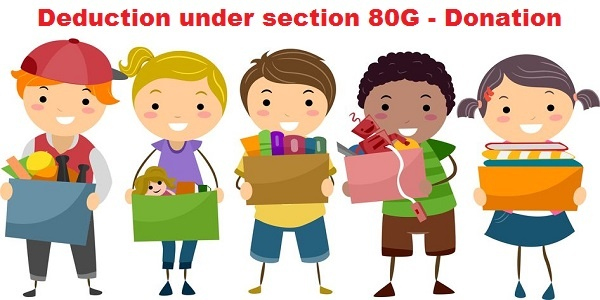 Deduction under section 80G of Income Tax Act - Donation