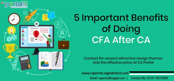 5 Important Benefits of Doing CFA After CA