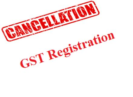Cancellation GST Registration