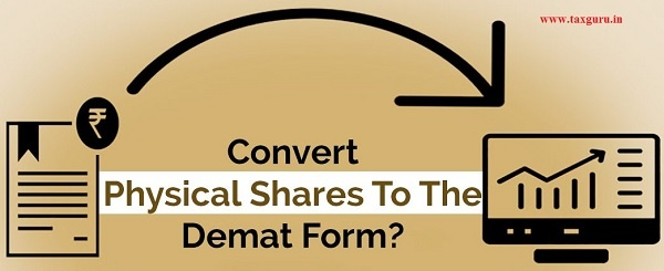 Convert physical shares to the demat form