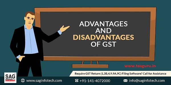 Advantage And Disadvantage of GST