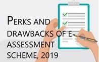Perks and Drawbacks of E-Assessment Scheme, 2019