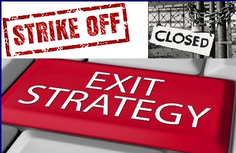 Strike Off Closed Exit Strategy
