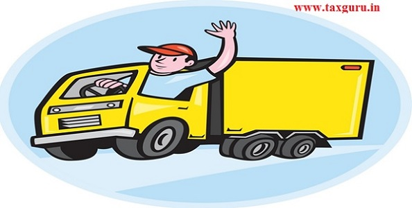 Goods Transport Agency (GTA) under Goods and Services Tax (GST)