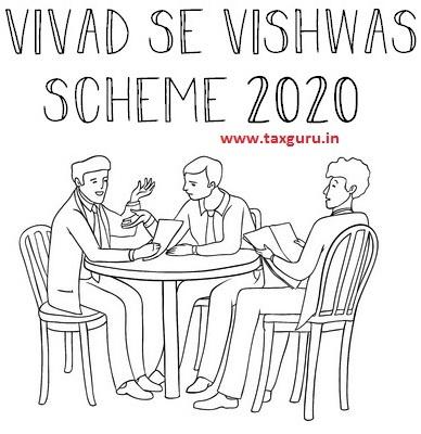 Vivad se Vishwas Scheme 2020