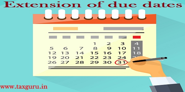 extension of all statutory due dates