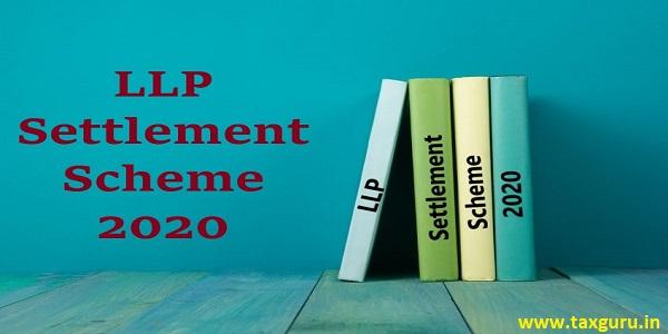LLP Settlement Scheme, 2020