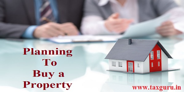 Planning To Buy a Property