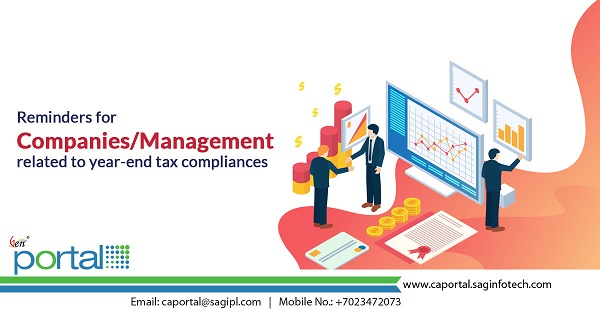 Reminders for Companies/Management Related to year end Tax Compliances