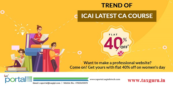 Trend of ICAI Latest CA Course