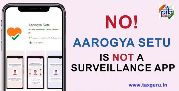 Arogya Setu is not a surveillance APP