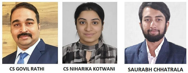 CS Govil Rathi, CS Niharika Kotwani and Saurabh Chhatrala