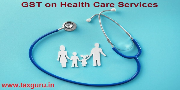 GST on Health Care Services