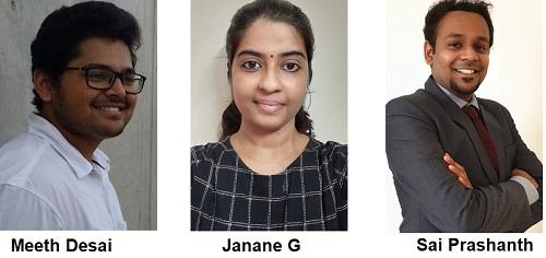 Sai Prashanth, Janane G and Meeth Desai