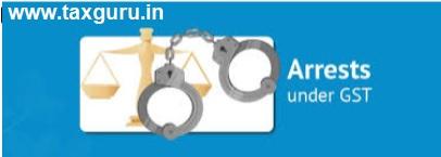 Arrest under GST