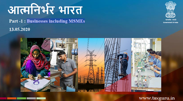 Atma Nirbhar Bharat Part-1 Businesses including MSMEs