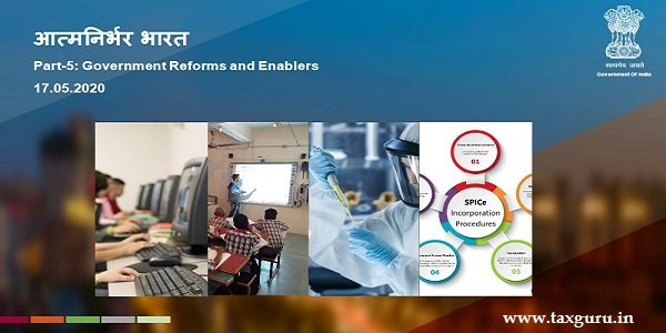 Atma Nirbhar Bharat- Part-5 Government Reforms and Enablers