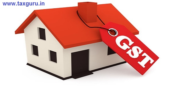 Goods and Service Tax GST on Home House Construction