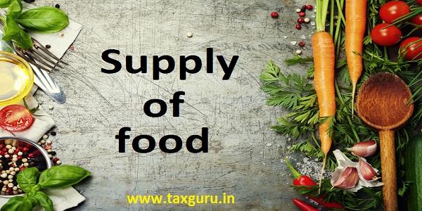 Supply of food