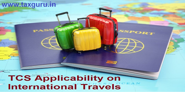 TCS Applicability on International Travels