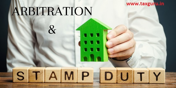 Arbitration Agreement & Stamp Duty