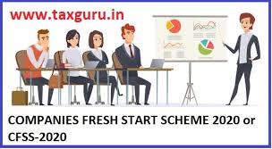Companies Fresh Start Scheme, 2020 ('CFSS Scheme')